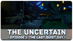 Download The Uncertain: Episode 1 – The Last Quiet Day – CODEX Crack Full Crack